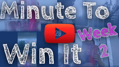 WEEK 2- MINUTE-TO-WIN-IT CHALLENGE