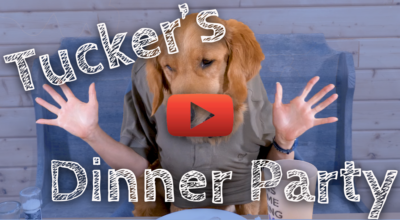 WEEK 2 – TUCKER'S DINNER PARTY