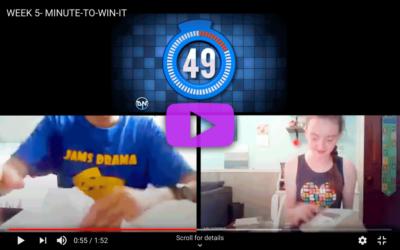 WEEK 5- MINUTE-TO-WIN-IT